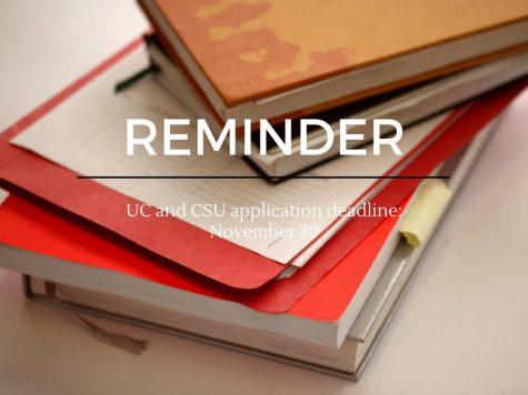 CSU/UC APPLICATION DEADLINE: NOVEMBER 30th