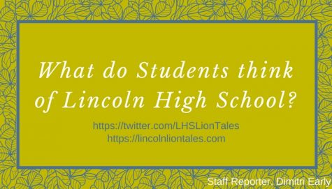 What do you think about Lincoln High School?