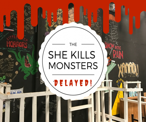 She Kills Monsters Delayed!?