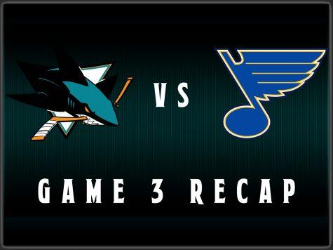 Recap: Game 3 San Jose Sharks vs St. Louis Blues