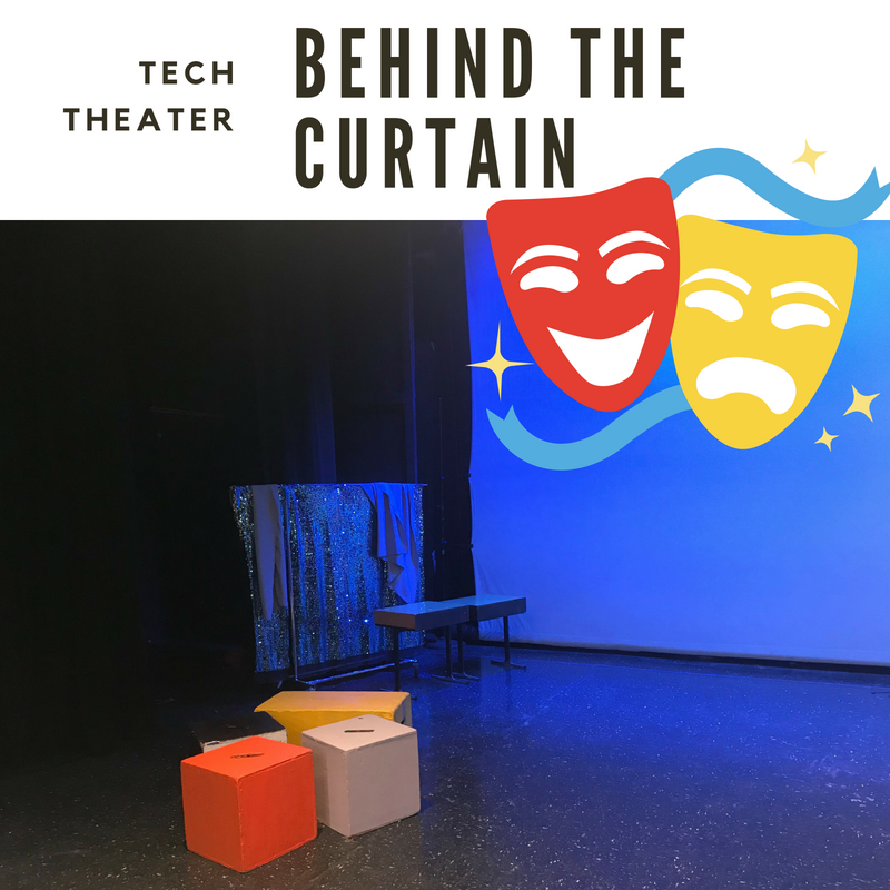 Behind the Curtain: Theater Tech