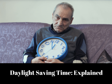 Daylight Saving Time: What is it, And Why Should We Care?