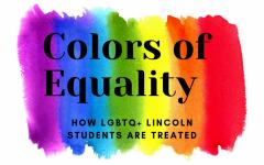 El color de la igualdad, como son tratados los estudiantes de LGBT en Lincoln