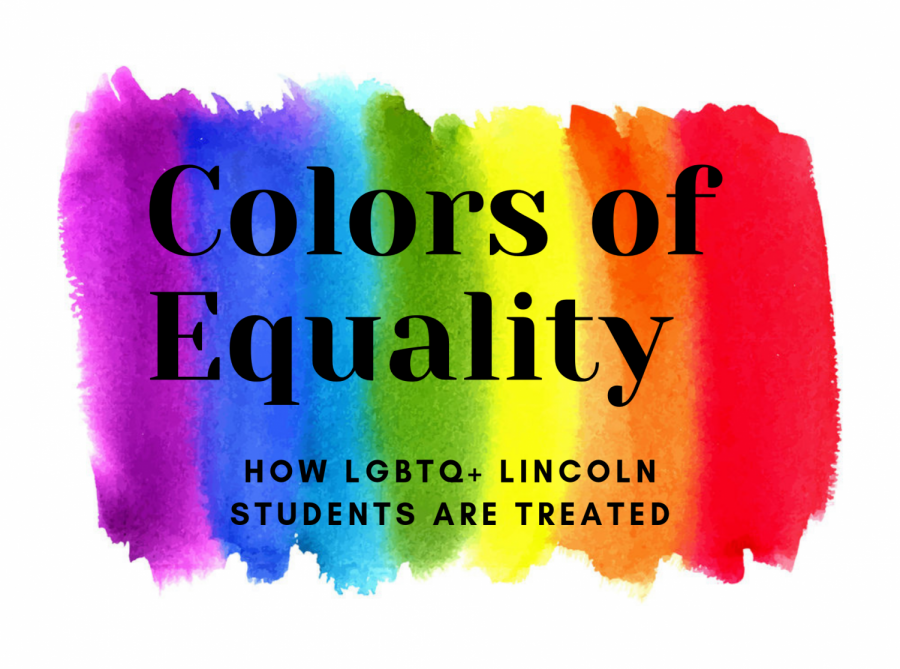 Colors of Equality: How LGBTQ+ Lincoln Students are Treated
