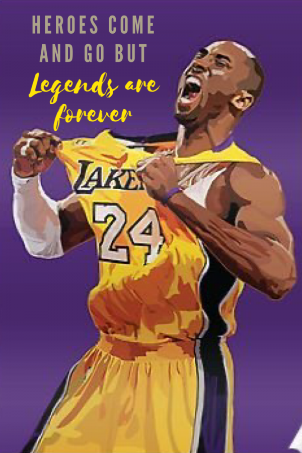 "Kobe Bryant died last Sunday in a helicopter crash. Illustration of Kobe Bryant and one of his quotes: ""Heroes come and go but Legends are forever"" (Tabatha Menten/Lincoln Lion Tales)"