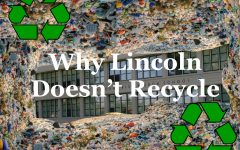 Navigation to Story: OP/ED: Why Doesn't Lincoln Recycle?